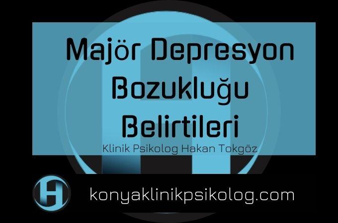 Konya Psikolog Depresyon Belirtileri