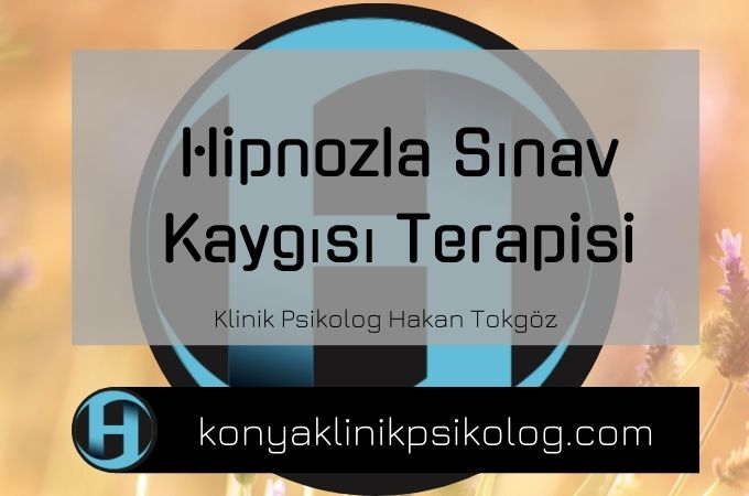 Hipnozla Sınav Kaygısı Terapisi