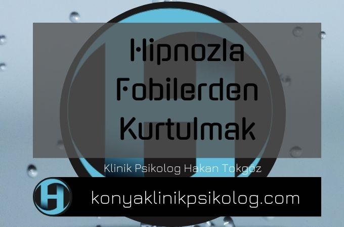 Hipnozla Fobilerden Kurtulmak