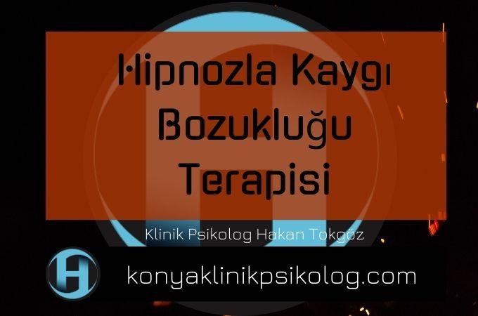 Hipnozla Kaygı Bozukluğu Terapisi